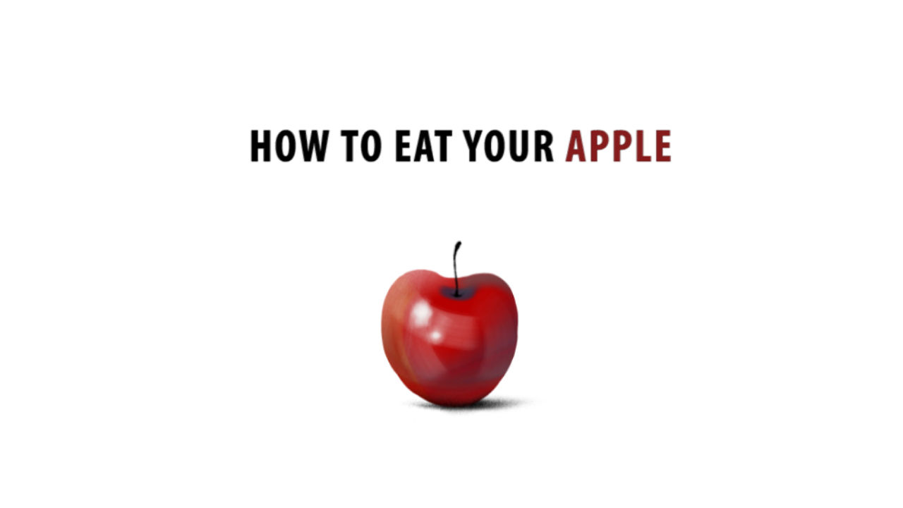 How to eat your Apple (teaser)